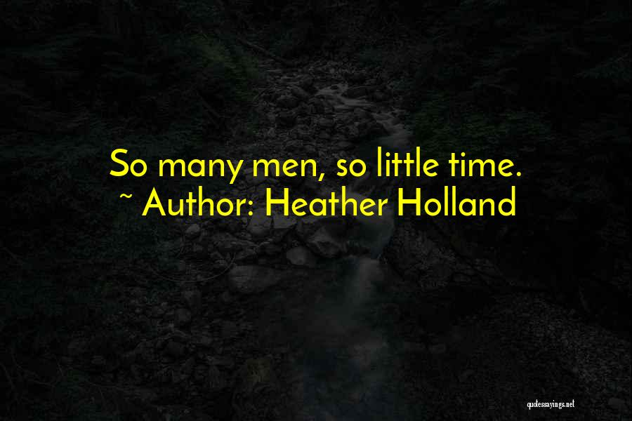 Heather Holland Quotes 1004239