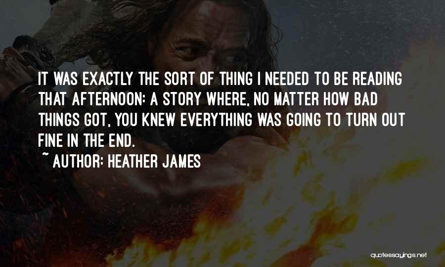 Heather James Quotes 120639