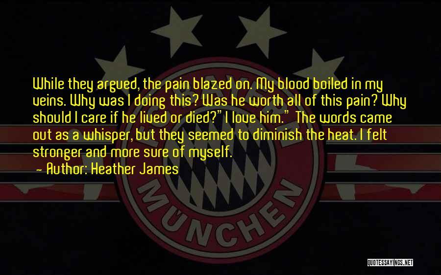 Heather James Quotes 1231582