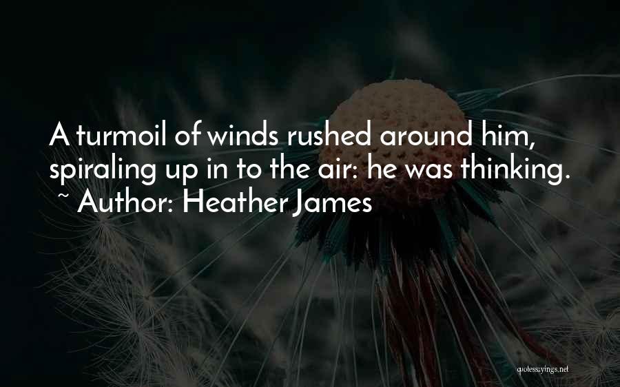 Heather James Quotes 1260217