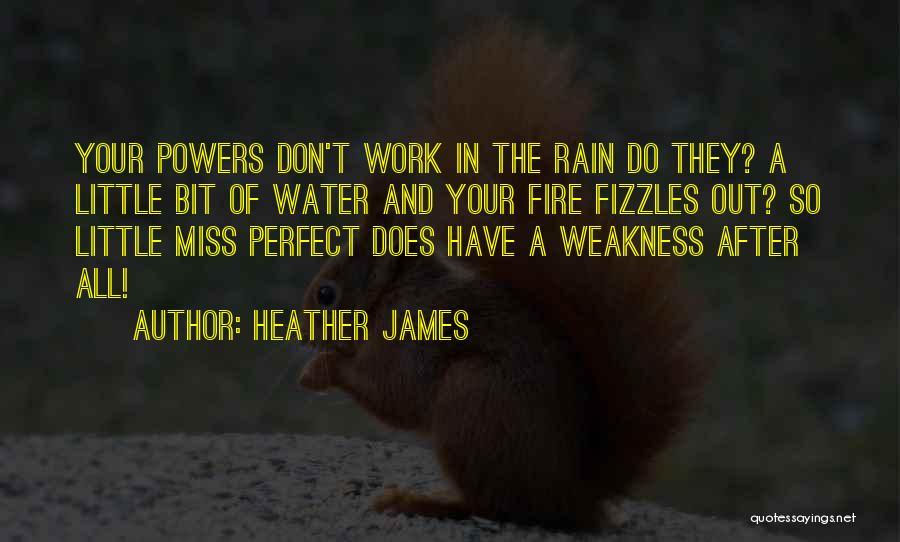 Heather James Quotes 1294784