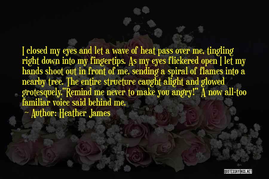 Heather James Quotes 2020268