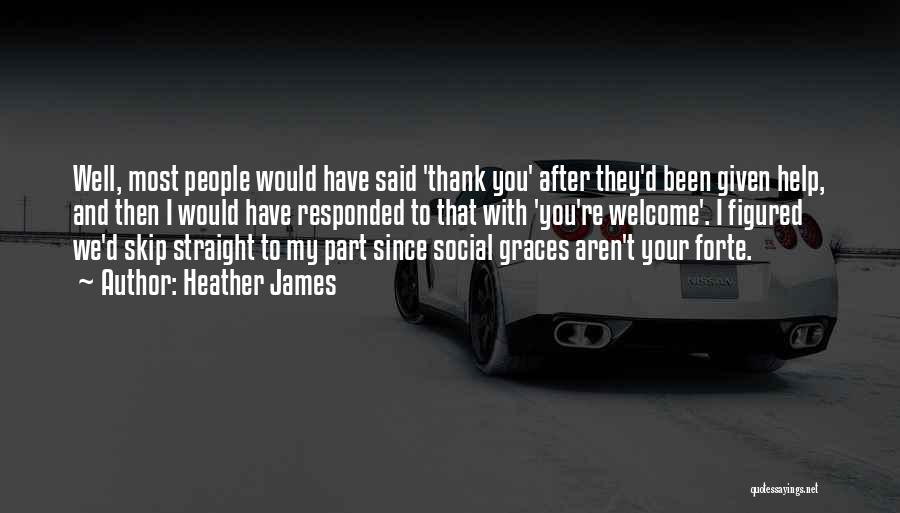 Heather James Quotes 2112583