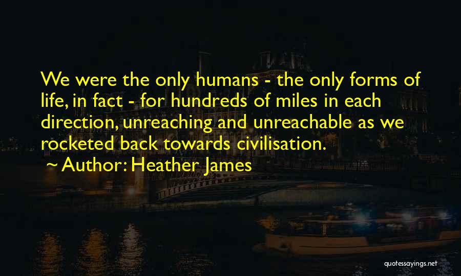 Heather James Quotes 212086