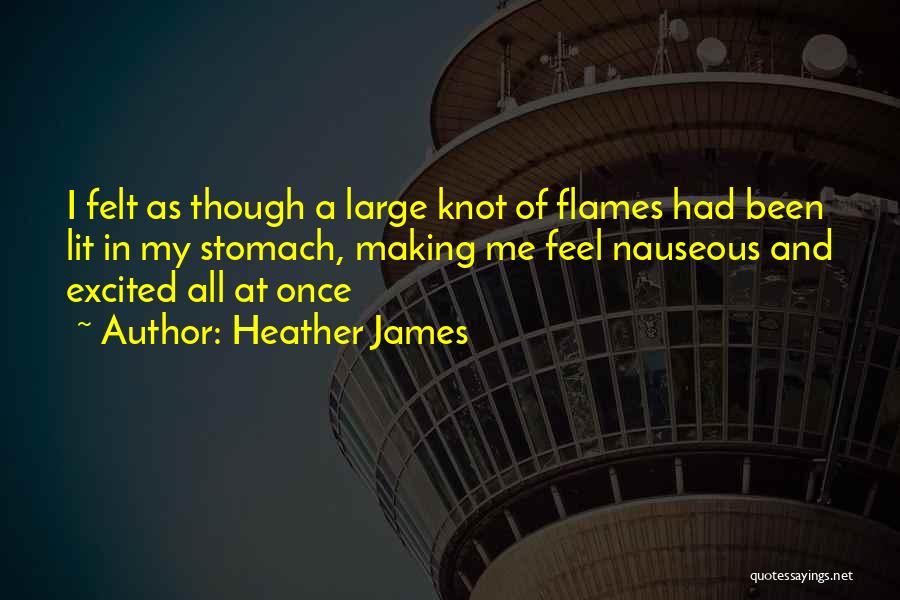 Heather James Quotes 332988