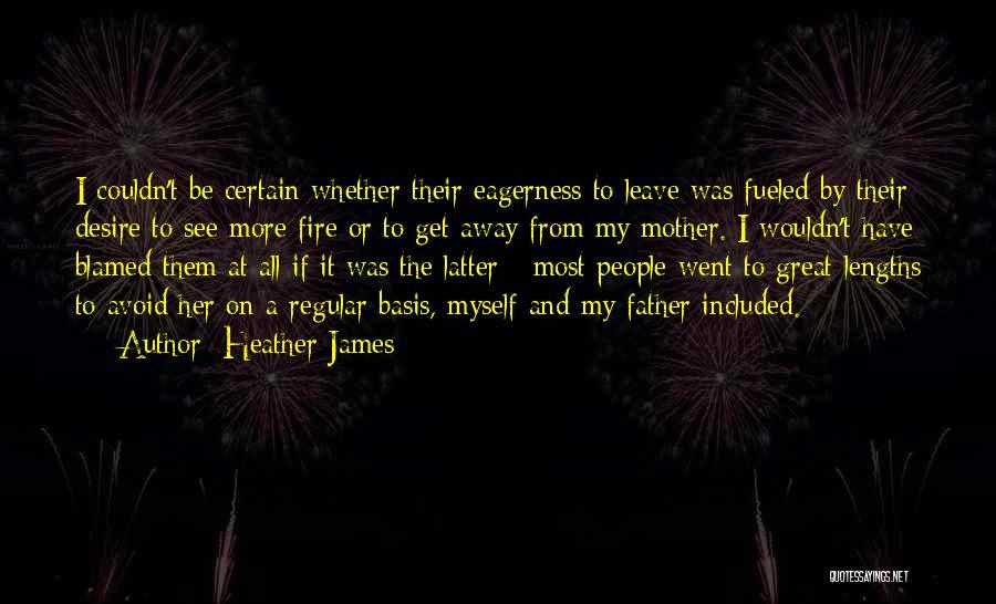 Heather James Quotes 924036