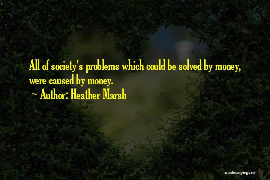 Heather Marsh Quotes 1394695