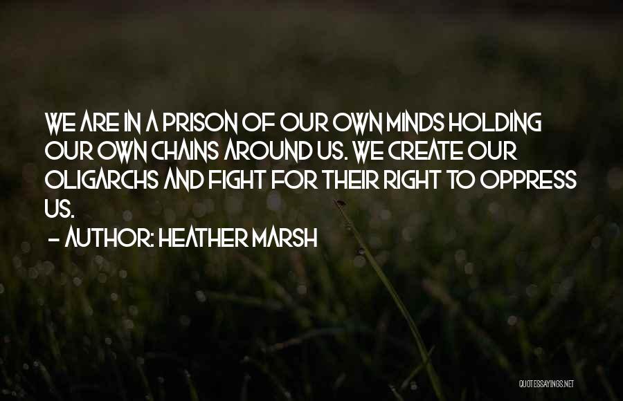 Heather Marsh Quotes 2002894