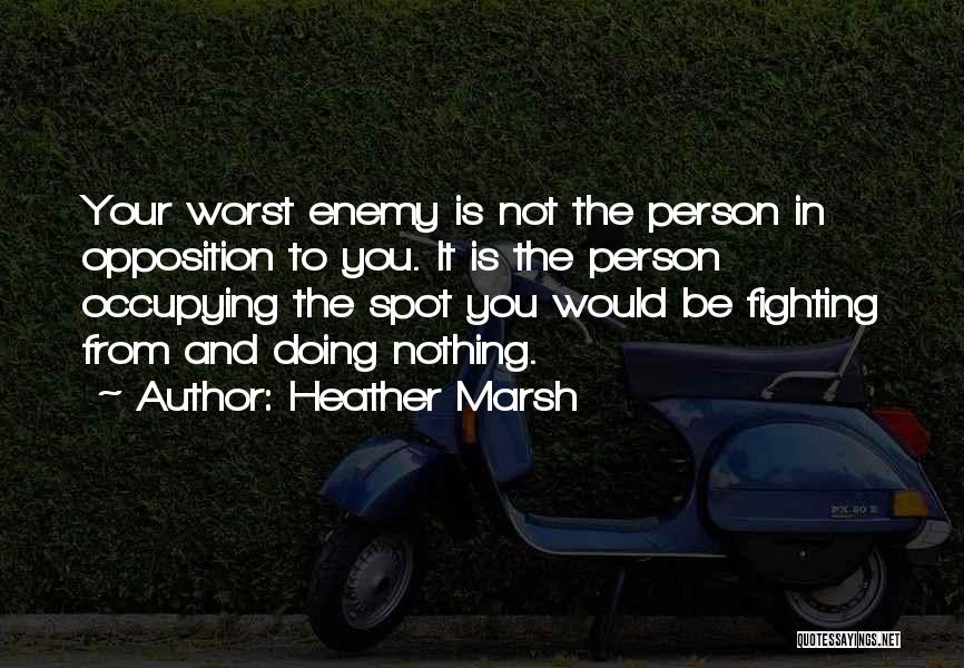Heather Marsh Quotes 2168750