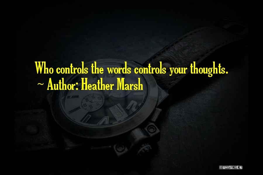 Heather Marsh Quotes 75831