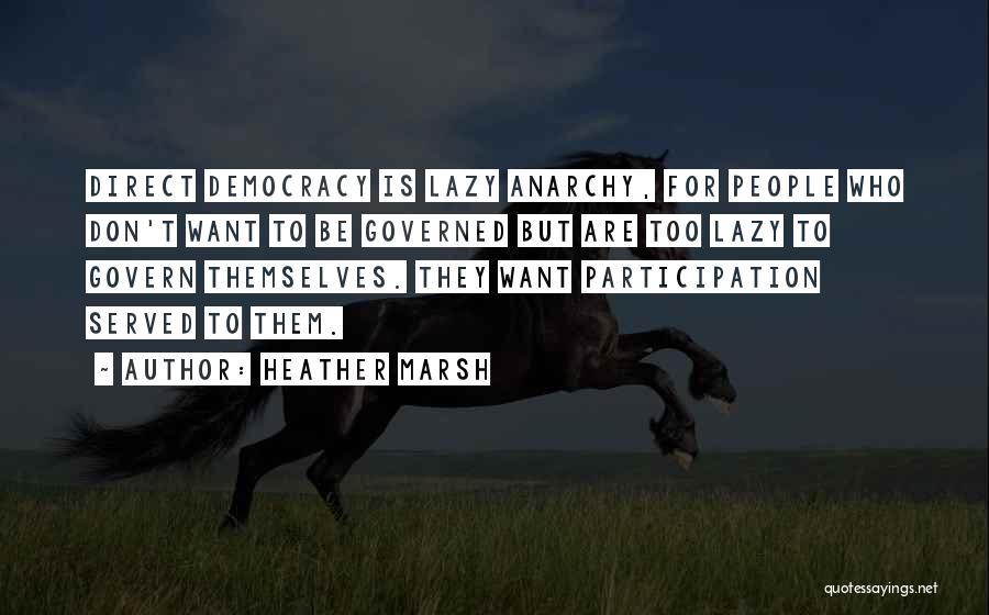 Heather Marsh Quotes 888996