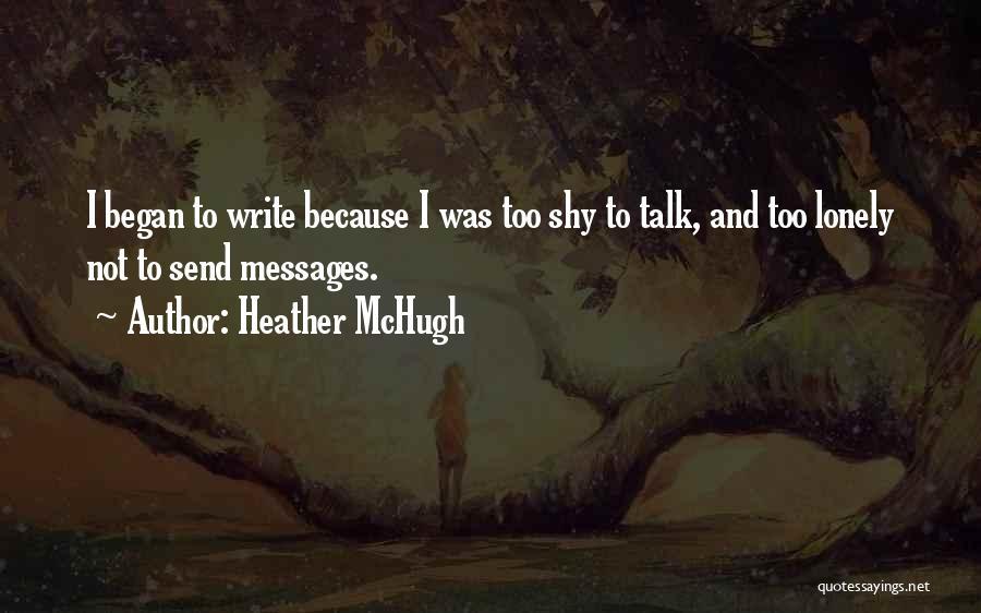Heather McHugh Quotes 951335
