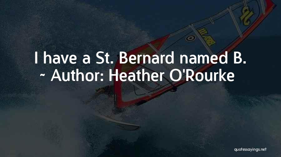 Heather O'Rourke Quotes 1308074