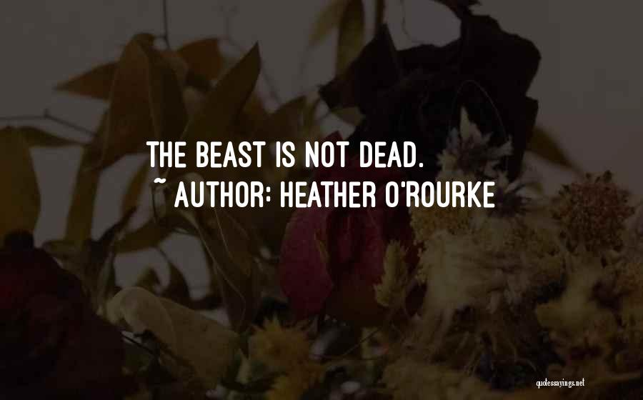 Heather O'Rourke Quotes 1374412