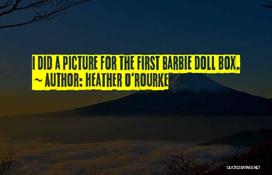 Heather O'Rourke Quotes 935675