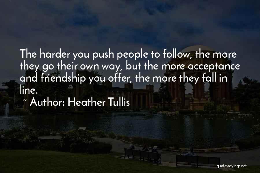 Heather Tullis Quotes 2227854