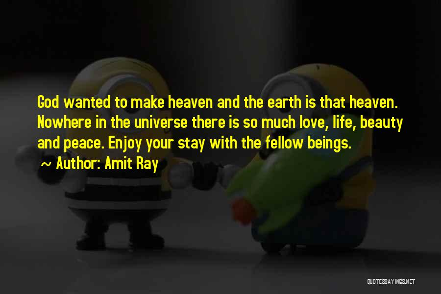 Heaven And Peace Quotes By Amit Ray
