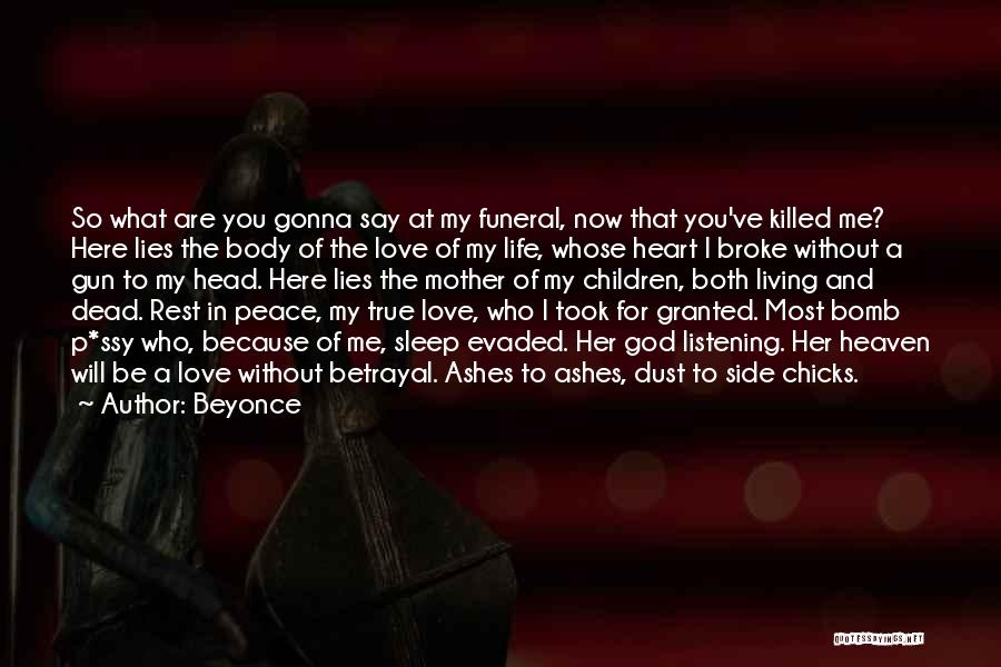 Heaven And Peace Quotes By Beyonce