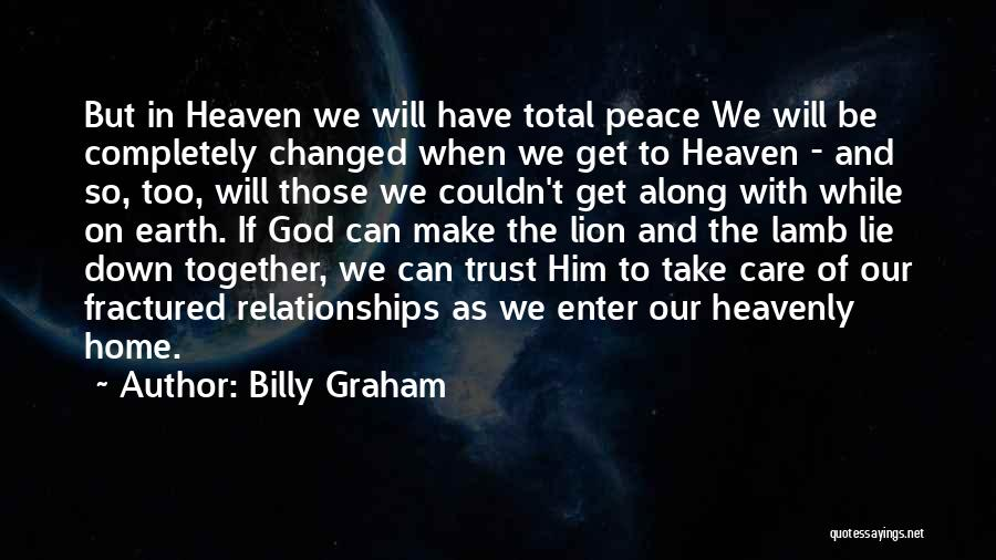 Heaven And Peace Quotes By Billy Graham