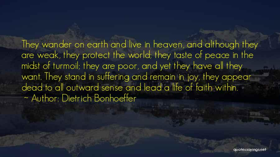 Heaven And Peace Quotes By Dietrich Bonhoeffer