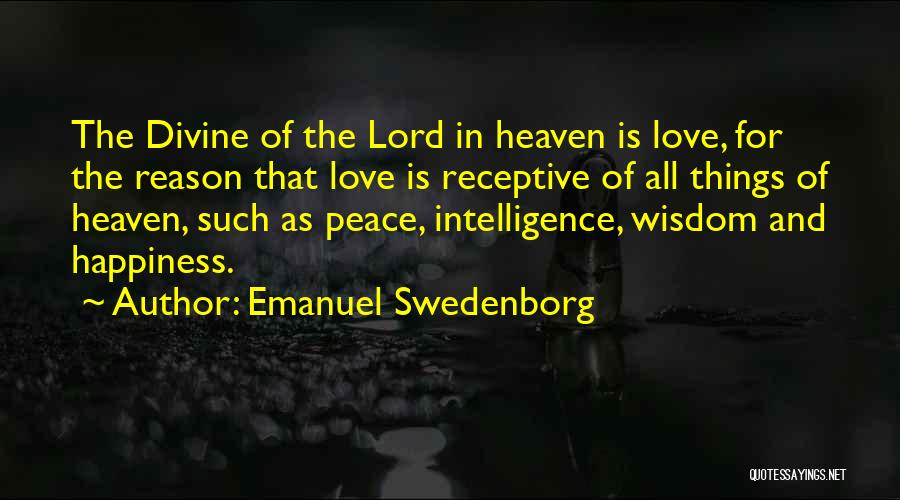 Heaven And Peace Quotes By Emanuel Swedenborg