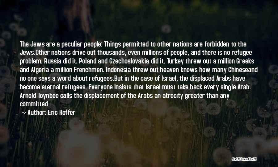 Heaven And Peace Quotes By Eric Hoffer