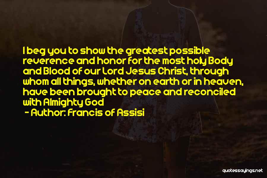 Heaven And Peace Quotes By Francis Of Assisi