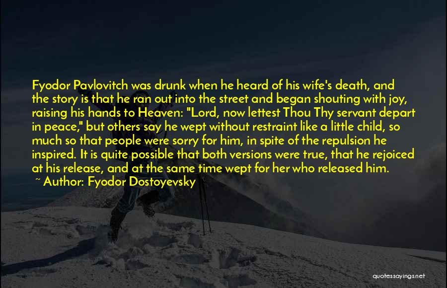 Heaven And Peace Quotes By Fyodor Dostoyevsky