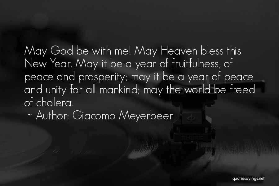 Heaven And Peace Quotes By Giacomo Meyerbeer