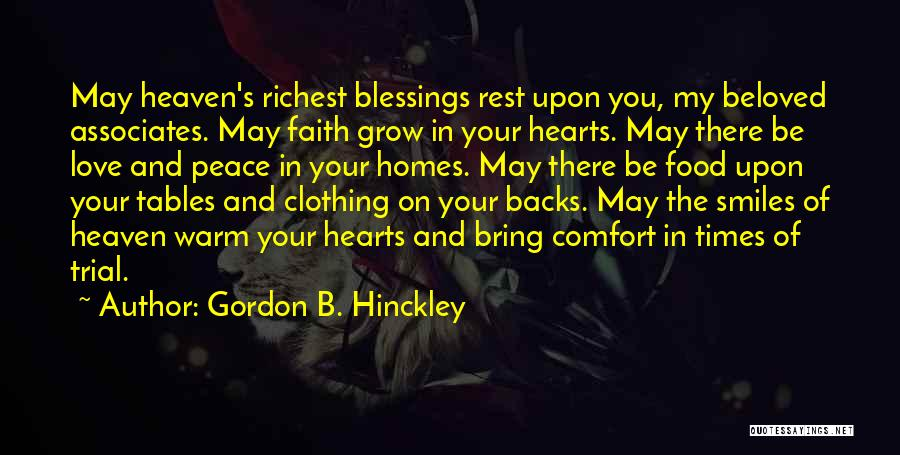 Heaven And Peace Quotes By Gordon B. Hinckley