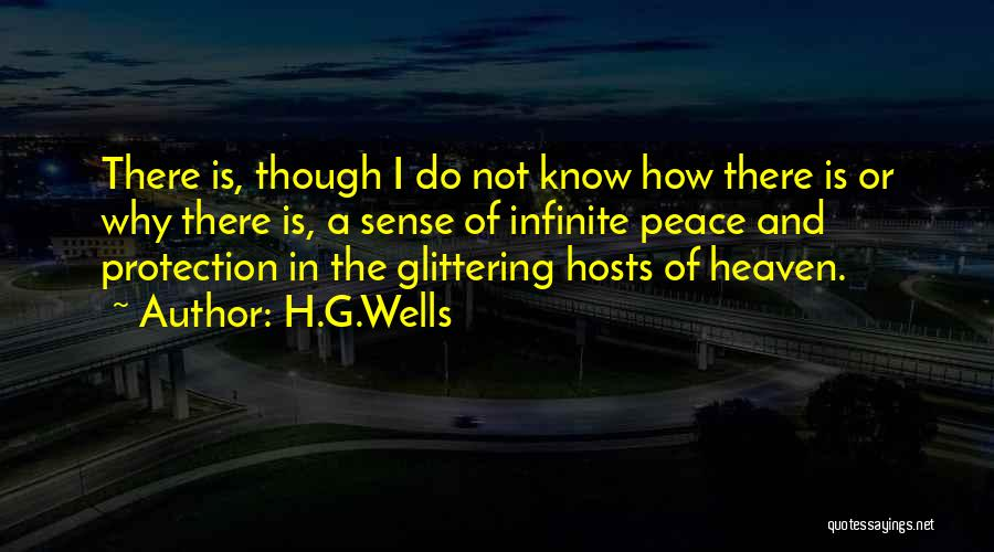 Heaven And Peace Quotes By H.G.Wells
