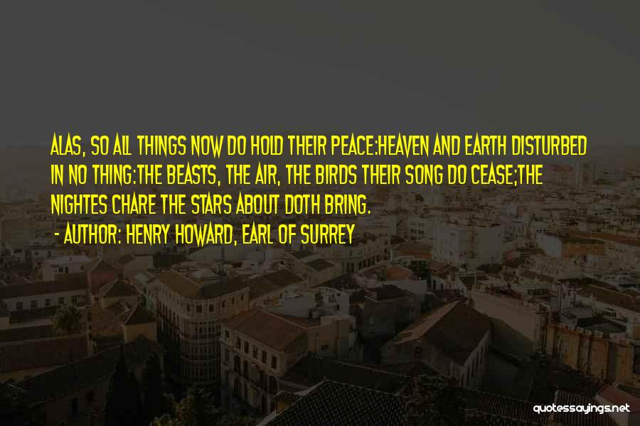 Heaven And Peace Quotes By Henry Howard, Earl Of Surrey