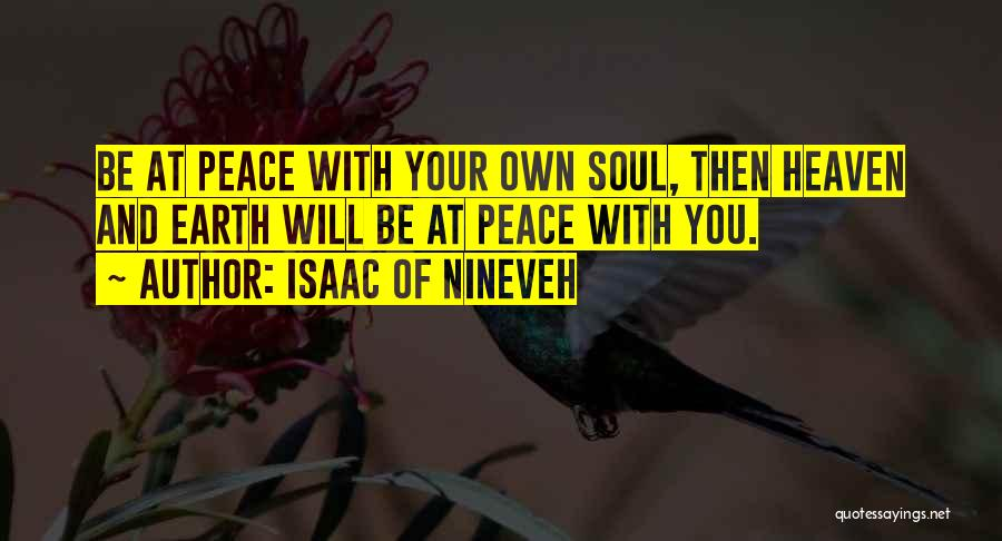 Heaven And Peace Quotes By Isaac Of Nineveh