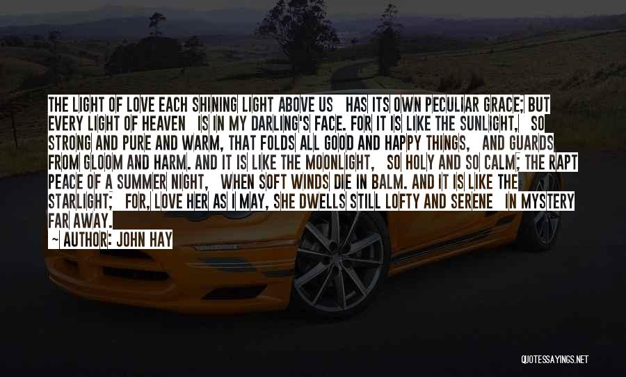 Heaven And Peace Quotes By John Hay