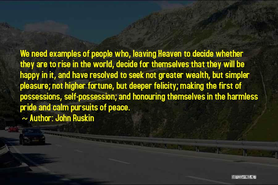 Heaven And Peace Quotes By John Ruskin