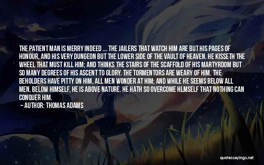 Heaven And Peace Quotes By Thomas Adams