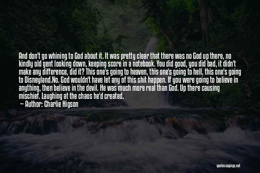 Heaven Looking Down Quotes By Charlie Higson