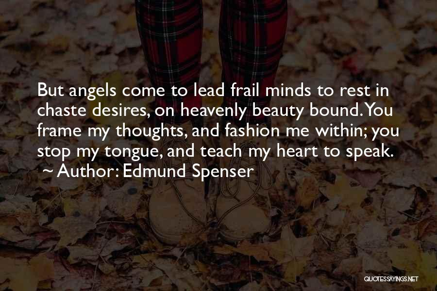 Heavenly Angels Quotes By Edmund Spenser