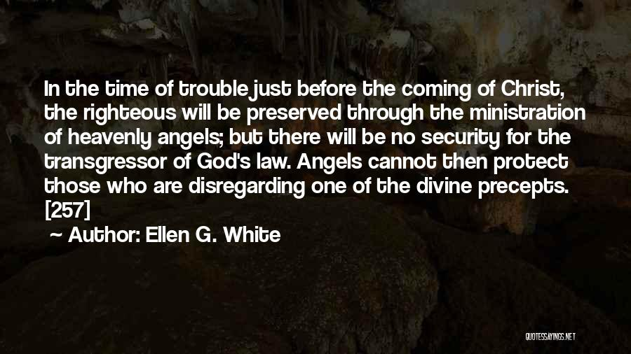Heavenly Angels Quotes By Ellen G. White