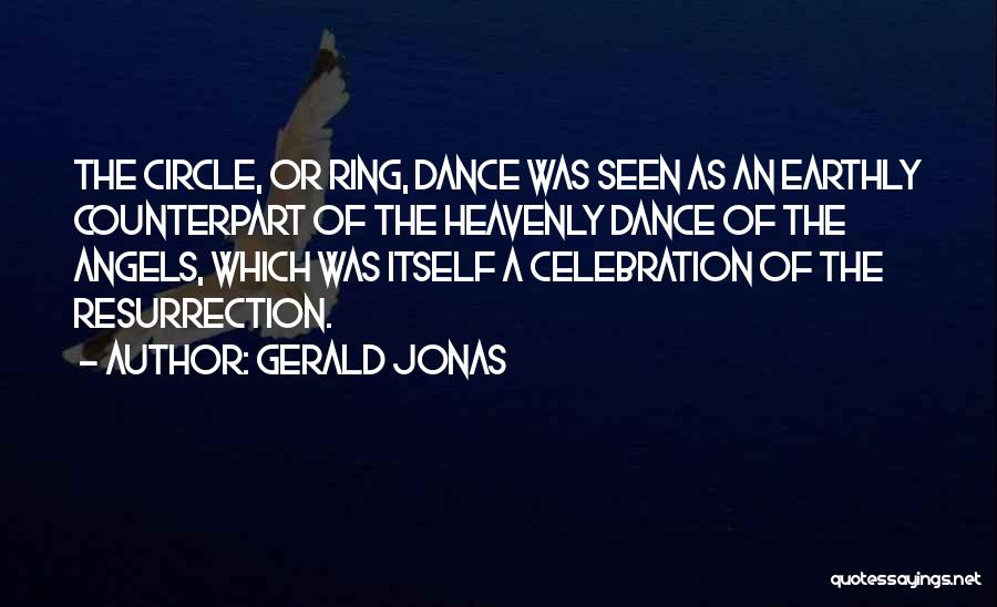 Heavenly Angels Quotes By Gerald Jonas