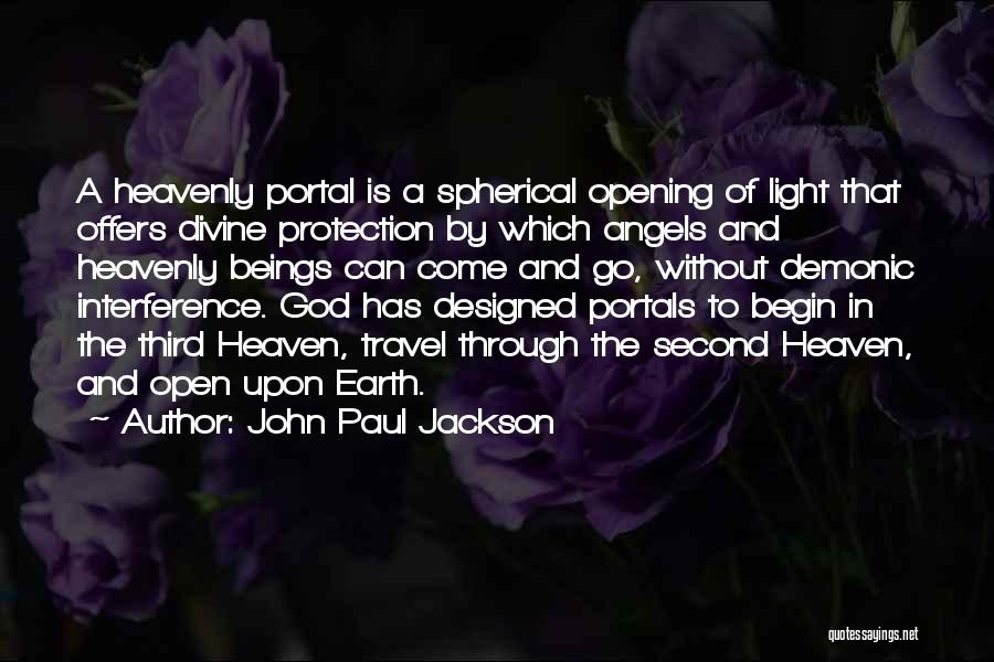 Heavenly Angels Quotes By John Paul Jackson