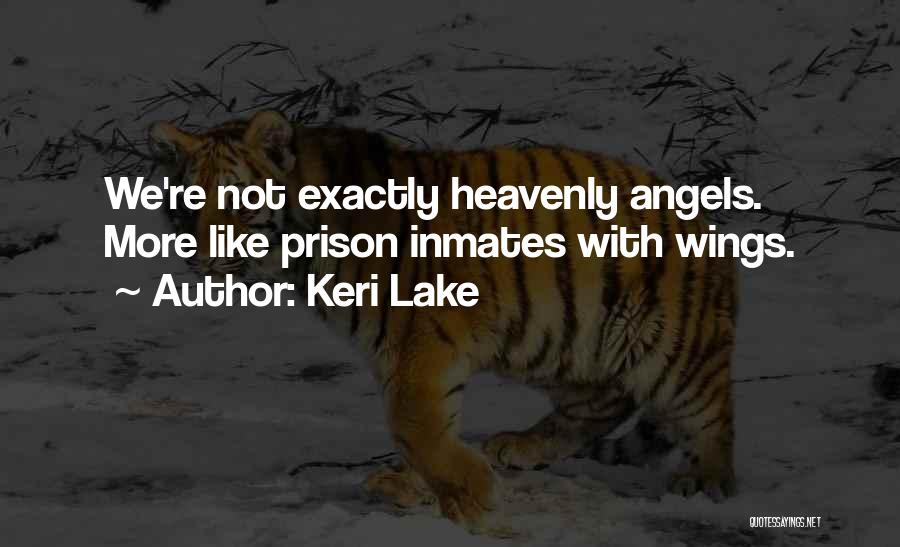 Heavenly Angels Quotes By Keri Lake