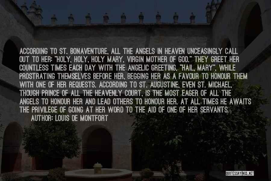 Heavenly Angels Quotes By Louis De Montfort