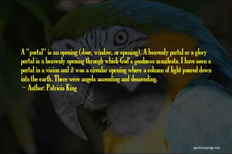 Heavenly Angels Quotes By Patricia King
