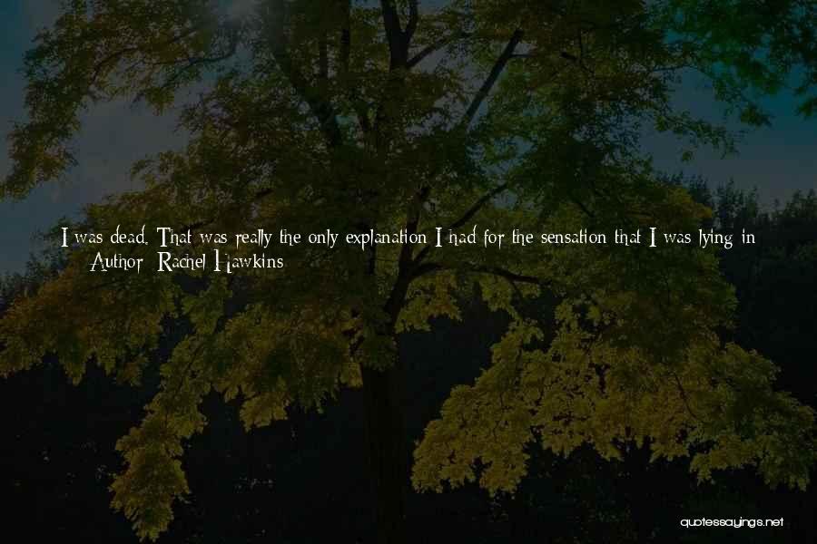 Heavenly Angels Quotes By Rachel Hawkins