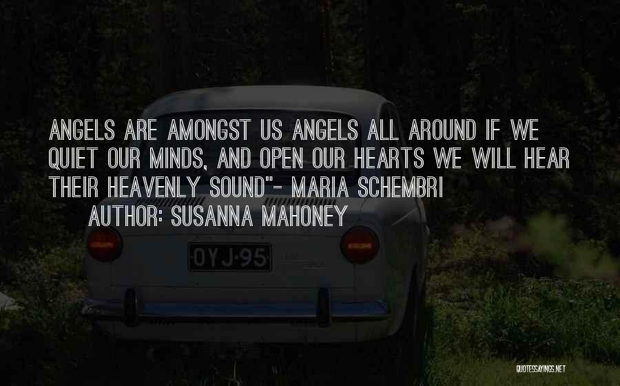Heavenly Angels Quotes By Susanna Mahoney