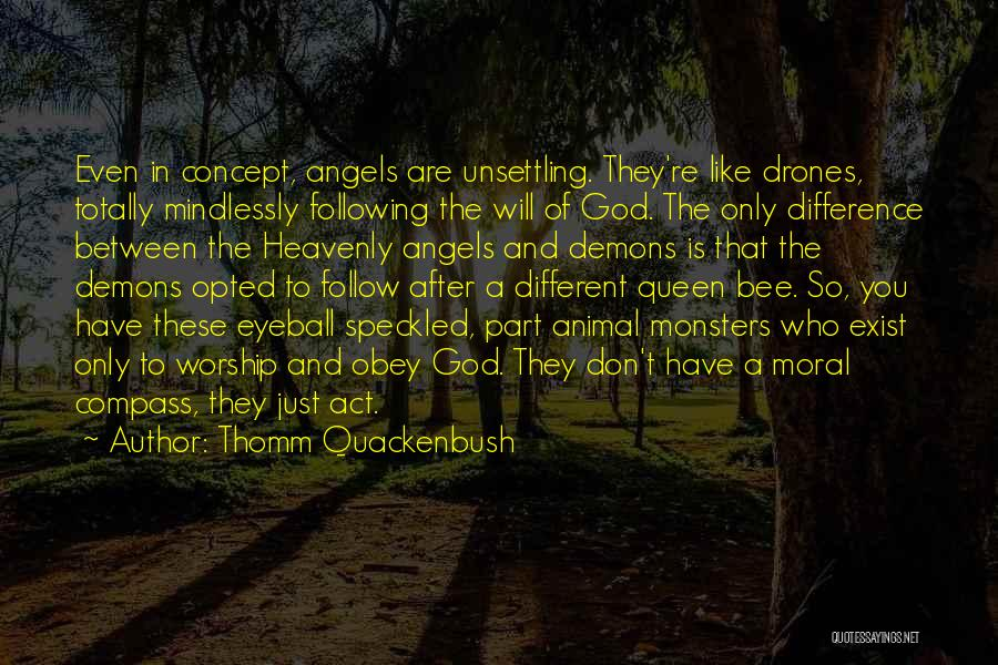 Heavenly Angels Quotes By Thomm Quackenbush