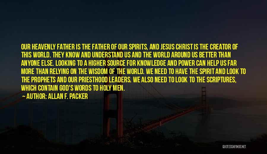 Heavenly Words Quotes By Allan F. Packer