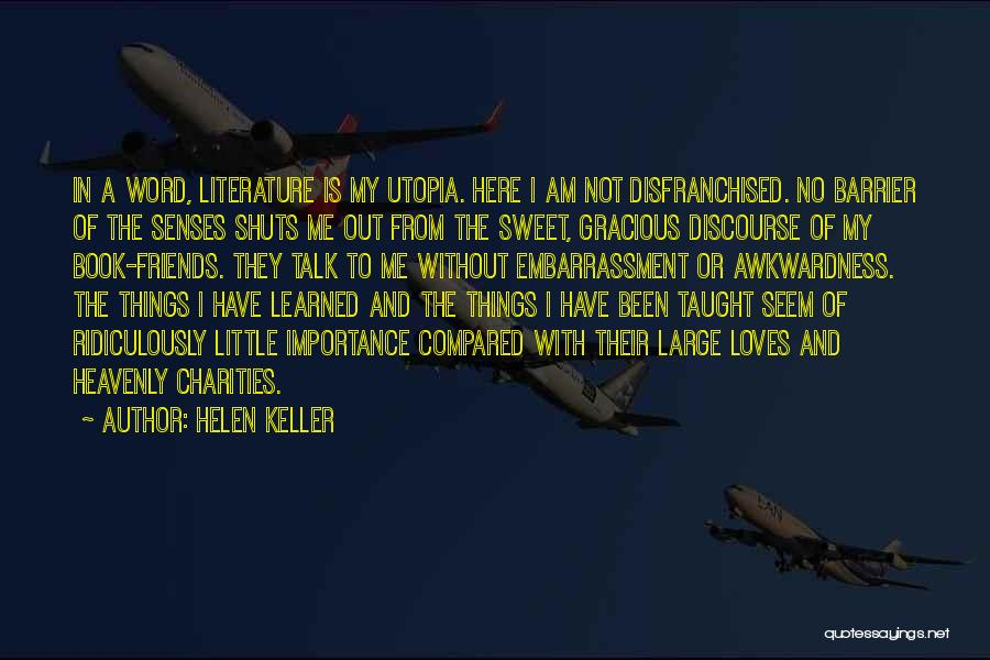 Heavenly Words Quotes By Helen Keller