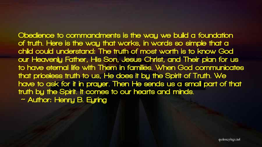 Heavenly Words Quotes By Henry B. Eyring